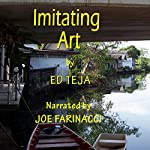 Imitating Art | Ed Teja