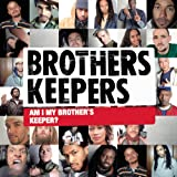 Brothers Keepers - Some Brain In The Storm