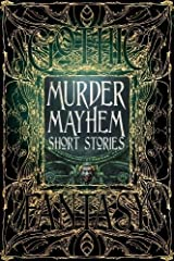 Murder Mayhem Short Stories (Gothic Fantasy) Hardcover