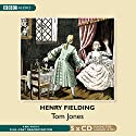 Tom Jones Radio/TV Program by Henry Fielding Narrated by Anton Lesser, Martin Jarvis,  full cast
