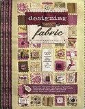 Designing with Fabric, Erin Trimble, 0976125110