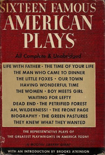 Sixteen Famous American Plays (Modern Library Giant,  G21)
