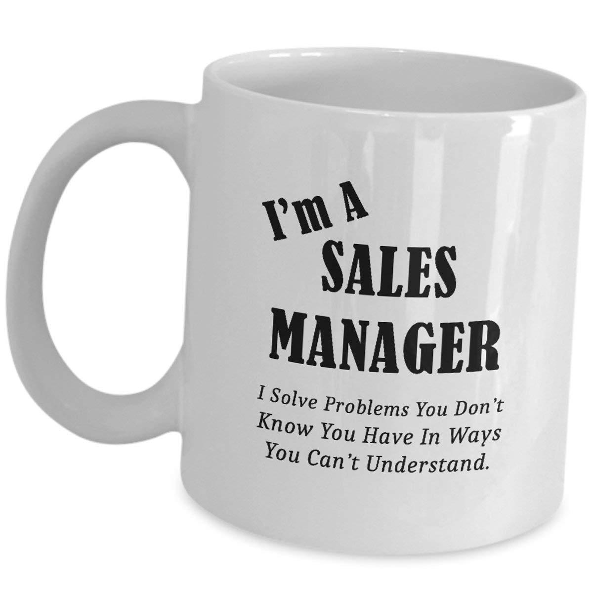 Im A Sales Managerコーヒーカップギフト – マグティーセラミックおもしろキュートなギャグ シーン オンシャツ メンズ レディース 感謝ギフト ビジネス アドミン マーケティング – I Solve Problems In Ways You Cant   B07HQMG152