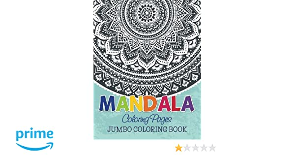 Mandala Coloring Pages Jumbo Book Speedy Publishing LLC 9781634285339 Books