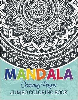 mandala coloring pages jumbo coloring book speedy publishing llc 9781634285339 books amazonca - Jumbo Coloring Book