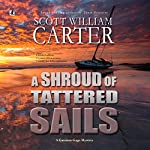 A Shroud of Tattered Sails: A Garrison Gage Mystery | Scott William Carter