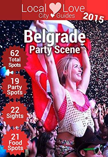 Belgrade Party Scene: Top 63 Places to Visit in Belgrade, Serbia (Serbia City Guide)