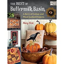 The Best of Buttermilk Basin (with 2 pullout pattern sheets): A Bevy of Cotton and Wool Quilted Projects