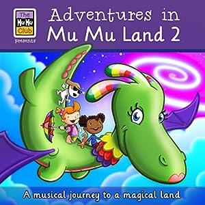 Adventures in Mu Mu Land Audiobook