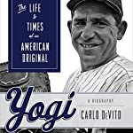 Yogi: The Life and Times of an American Original | Carlo Devito