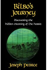 Bilbo's Journey: Discovering the Hidden Meaning of The Hobbit Paperback