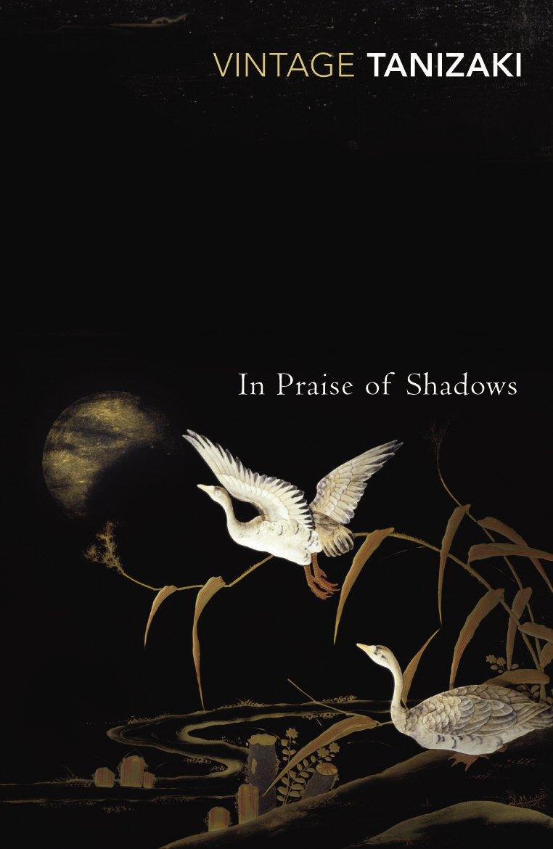In Praise of Shadows (Vintage classics): Amazon.co.uk: Tanizaki, Junichiro:  8601404256011: Books
