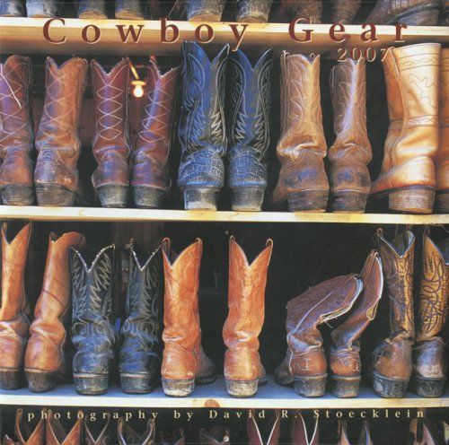 2007 Cowboy Gear Calendar