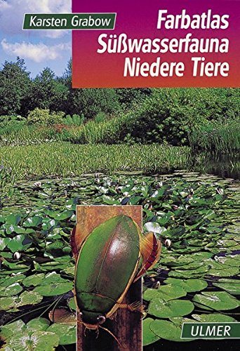 Farbatlas Süßwasserfauna, Niedere Tiere