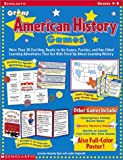 img - for Great American History Games: More Than 20 Exciting, Ready-To-Go Games, Puzzles, and Fun-Filled Learning Adventures That Get Kids Fired Up about Lea book / textbook / text book