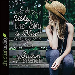 Why the Sky Is Blue Audiobook