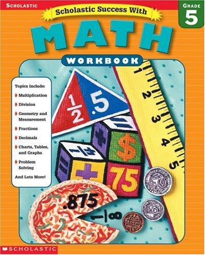 Download Scholastic Success With: Math Workbook: Grade 5 pdf