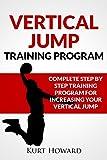 Vertical Jump Training Program - Jump Higher and Start Dunking (English Edition)