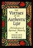 The Virtues of an Authentic Life, Bernhard Häring, 0764801201