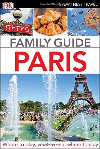 Eyewitness Travel Family Guide Paris (Dk Eyewitness Travel Family Guide) pdf
