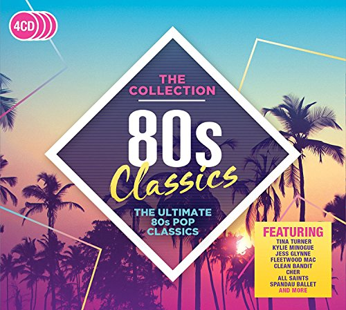 Various Artists - 80s Classics: The Collection (2017) [WEB FLAC] Download