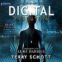 Digital Evolution: The Game Is Life, Book 6 Hörbuch von Terry Schott Gesprochen von: Luke Daniels