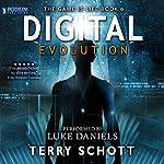 Digital Evolution: The Game Is Life, Book 6 | Terry Schott