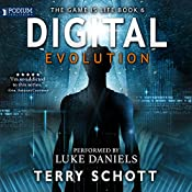 Digital Evolution: The Game Is Life, Book 6 | Terry Schott