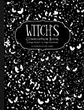 Witch's Composition Book: College Ruled 111 Page Notebook