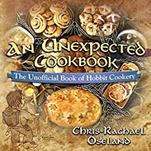 An Unexpected Cookbook: The Unofficial Book of Hobbit Cookery