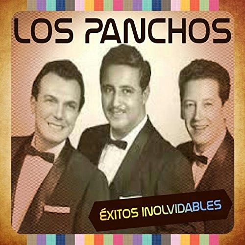 ... Los Panchos - Éxitos Inolvidables