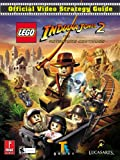 Lego Indiana Jones 2: The Adventure Continues Official Video Strategy Guide
