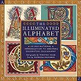 The Illuminated Alphabet, Patricia Seligman, 1561384585