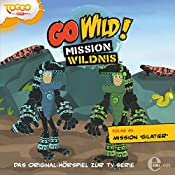 Mission Gilatier (Go Wild - Mission Wildnis 21) | Andreas Lueck