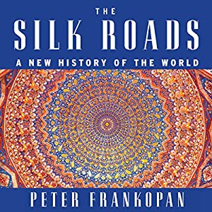 The Silk Roads Hörbuch