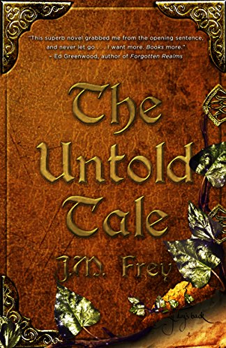 The Untold Tale (The Accidental Turn Series Book 1) by [Frey, J.M.]