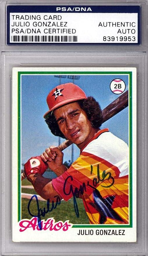 Julio Gonzalez Autographed 1978 Topps Rookie Card 389