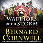 Warriors of the Storm: A Novel Audiobook by Bernard Cornwell Narrated by Matt Bates