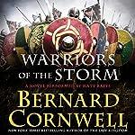 Warriors of the Storm: A Novel | Bernard Cornwell