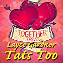 Tats Too Audiobook by Layce Gardner Narrated by Layce Gardner