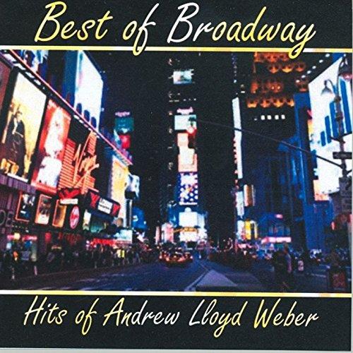 Best of Broadway: Hits of Andrew Lloyd Weber [Clean] (Webber Music Lloyd Andrew)