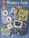 Memory Folds: Great Ideas for Scrapbooks & Cards (Design Originals)