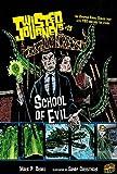 School of Evil, Marie P. Croall, 0822592711