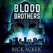 Blood Brothers | Rick Acker