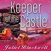 Keeper of the Castle: Haunted Home Renovation, Book 5 | Juliet Blackwell