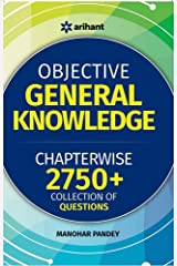 Objective General Knowledge Chapter-Wise Collection of 2750+Q Paperback