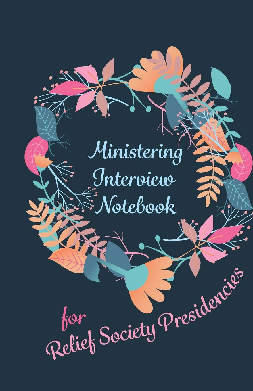 Ministering Interview Notebook for Relief Society