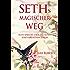 SETHs MAGISCHER WEG: Seth spricht über die Kunst eines kreativen Lebens