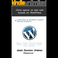 Cómo operar un sitio web basado en WordPress: Tutorial básico de WordPress en español