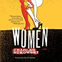 Women: A Novel Audiobook by Charles Bukowski Narrated by Christian Baskous